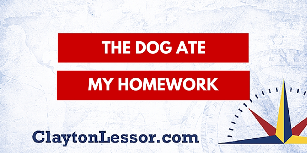The Dog Ate My Homework by Clayton Lessor