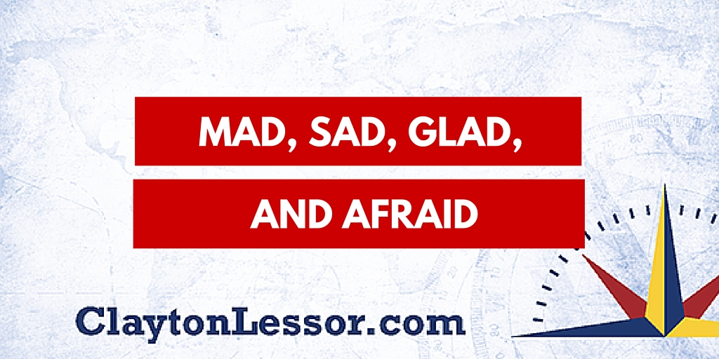 Mad, Sad, Glad, and Afraid - Clayton Lessor